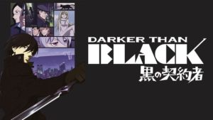 Darker than Black Season one